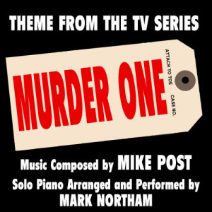 Mike Post的專輯Murder One: (Theme from the TV Series for Solo Piano)