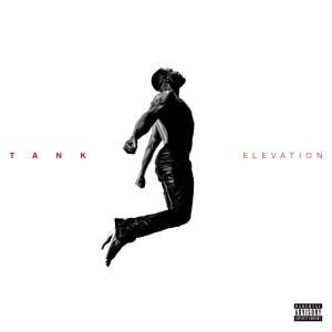 Tank的專輯ELEVATION