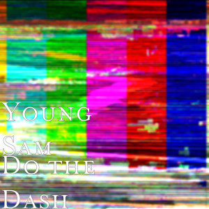 Album Do the Dash from Young Sam
