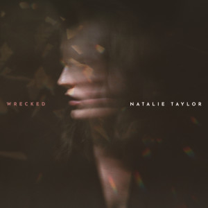 Album Wrecked from Natalie Taylor