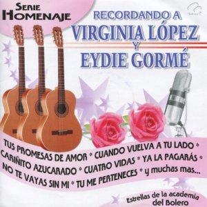 Album Recordando a Virginia López y Eydie Gormé from Estrellas De La Academia