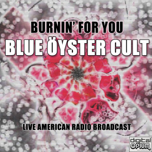 Album Burnin' For You from Blue Oyster Cult