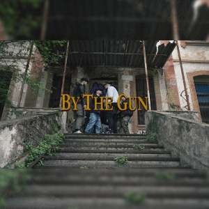 By The Gun (Explicit)