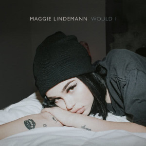 Listen to Would I song with lyrics from Maggie Lindemann