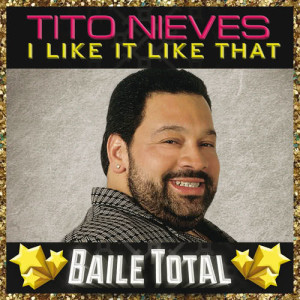 Album I Like It Like That from Tito Nieves