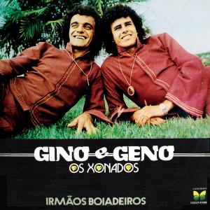 Irmaos Boiadeiros 1981 Gino E Geno