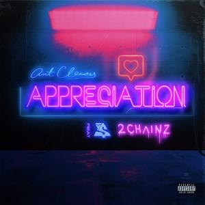 Ant Clemons的專輯Appreciation (feat. Ty Dolla $ign & 2 Chainz) (Explicit)
