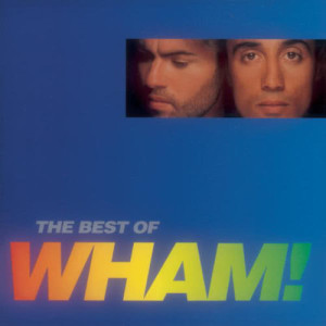 Album If You Were There/The Best Of Wham from Wham!