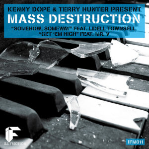 Album The Mass Destruction (feat. Lidell Townsell) from Kenny Dope