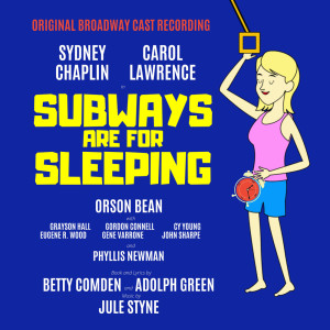 Album Subways Are for Sleeping from Carol Lawrence