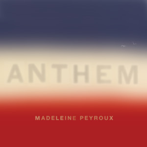Album Anthem from Madeleine Peyroux