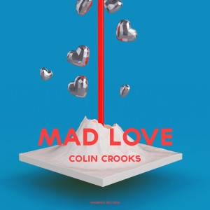 Album Mad Love from Colin Crooks