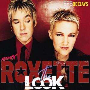 The Look (Remix) dari Roxette