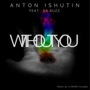 Album Without You from Anton Ishutin