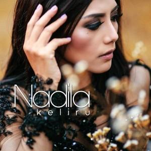 Keliru – Single dari Nadila