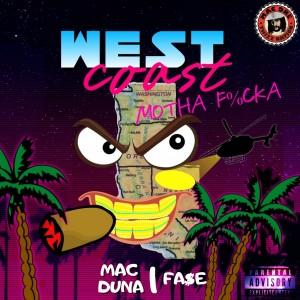 Mac Duna的專輯West Coast Motha Fucka (Explicit)