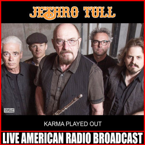 Album Karma Played Out (Live) from Jethro Tull