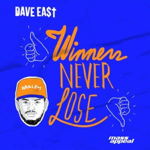 Listen to Winners Never Lose song with lyrics from Dave East