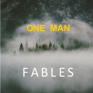 Album Fables from One Man