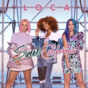 Sweet California的專輯Loca