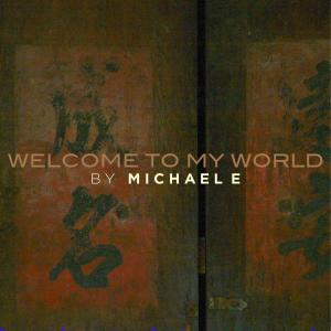 Album Welcome to My World from Michael E