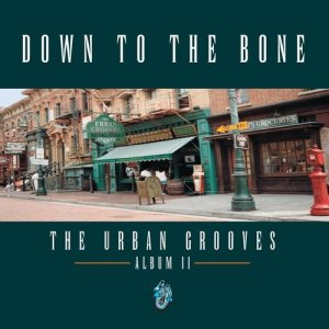 Album The Urban Grooves from Down To The Bone