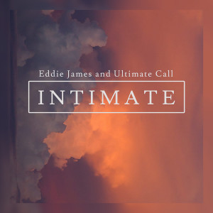 Album Intimate from Ultimate Call
