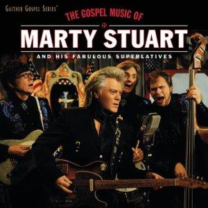 Album The Gospel Music Of Marty Stuart from Marty Stuart And His Fabulous Superlatives