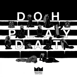 Doh Play Dat