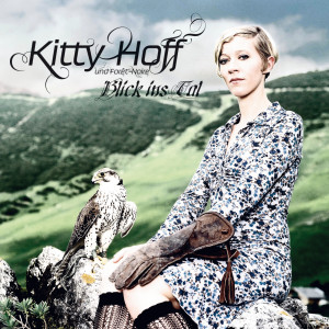 Blick Ins Tal 2007 Kitty Hoff