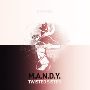 Album Twisted Sister from M.A.N.D.Y.