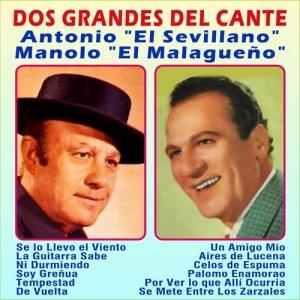 Album Grandes del Cante-Manolo el Malagueño-El Sevillano from Manolo el Malagueño