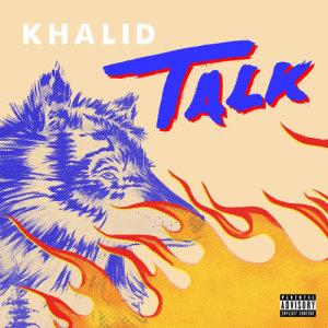 Khalid的專輯Talk