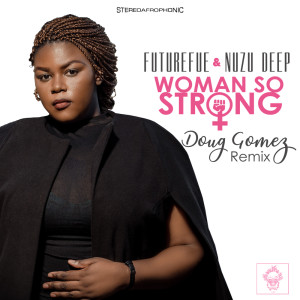 Album Woman So Strong from Nuzu Deep