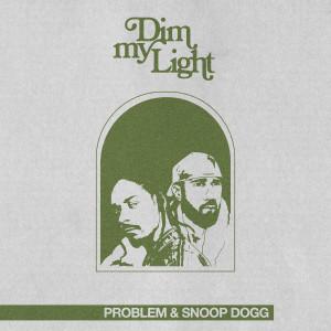 Album DIM MY LIGHT from Snoop Dogg