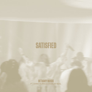 Album Satisfied from Bethany Music
