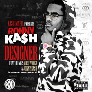 Designer (feat. Sauce Walka & Jonny Kash) (Explicit)