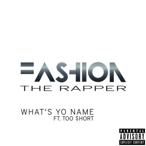 What's Yo Name (feat. Too Short) (Explicit)