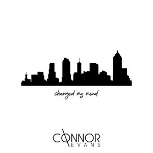 Album Changed My Mind from Connor Evans