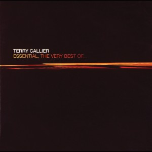 Essential, The Very Best Of... 1998 Terry Callier