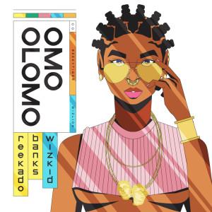 Album Omo Olomo (Explicit) from Reekado Banks