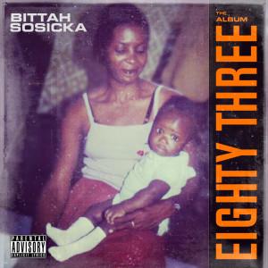 Album Eighty Three (Explicit) from BITTAH SOSICKA