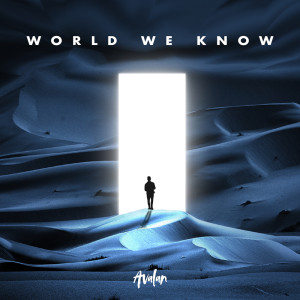 Album World We Know from Avalan