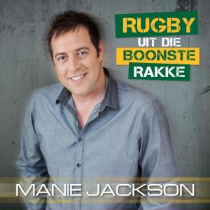 Album Rugby Uit Die Boonste Rakke from Manie Jackson