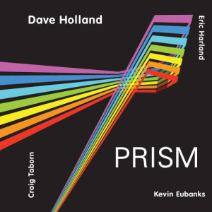 Album PRISM from Dave Holland & Prism