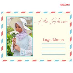 Aulia Sulaiman的專輯Lagu Mama
