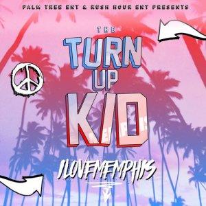 Album The TurnUp Kid - EP from iLoveMemphis