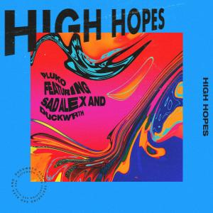 High Hopes dari Duckwrth