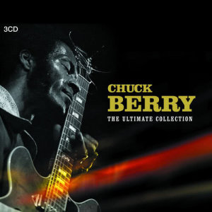 Chuck Berry的專輯The Ultimate Chuck Berry