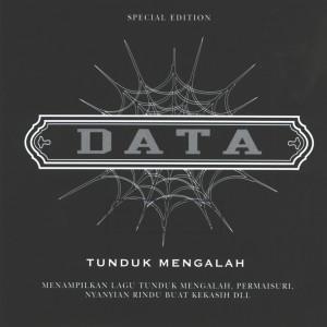 Tunduk Mengalah 2007 Data